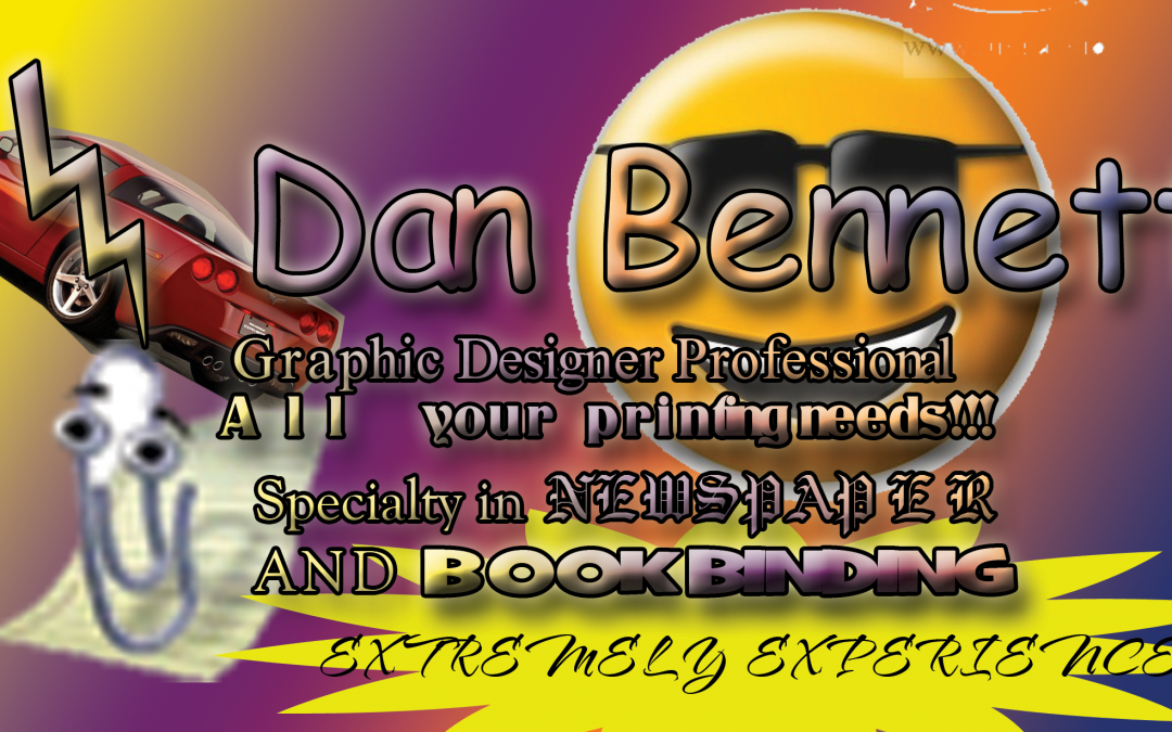 Best business card I've ever made. Dan Bennett.